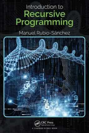 Introduction To Recursive Programming Crc Press Book