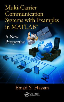 Multi-Carrier Communication Systems with Examples in MATLAB®: A New Perspective, 1st Edition (Paperback) book cover