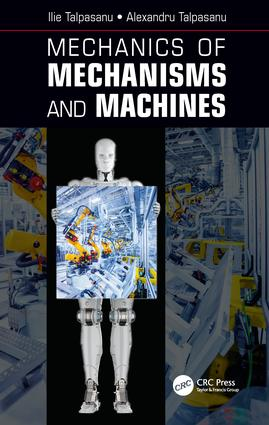 Mechanics of Mechanisms and Machines: 1st Edition (Hardback) book cover