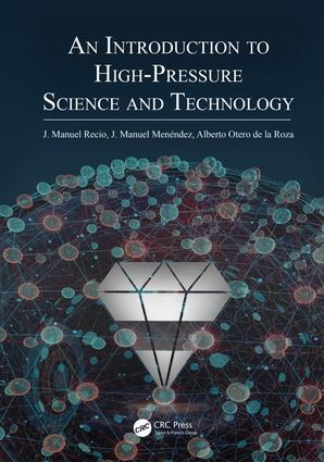 An Introduction to High-Pressure Science and Technology: 1st Edition (Hardback) book cover