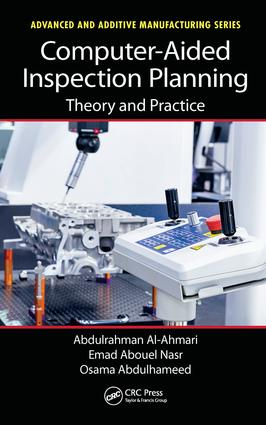 Computer-Aided Inspection Planning: Theory and Practice book cover