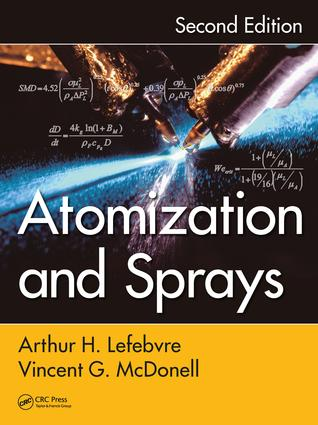 Atomization and Sprays: 2nd Edition (Hardback) book cover