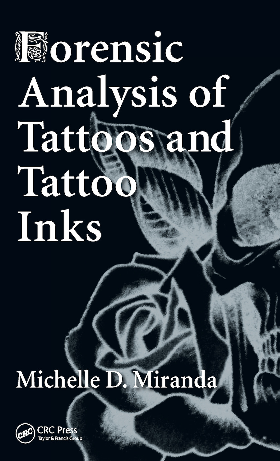 Forensic Analysis of Tattoos and Tattoo Inks