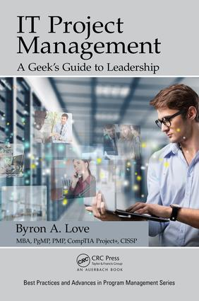 IT Project Management: A Geek's Guide to Leadership: 1st Edition (Paperback) book cover
