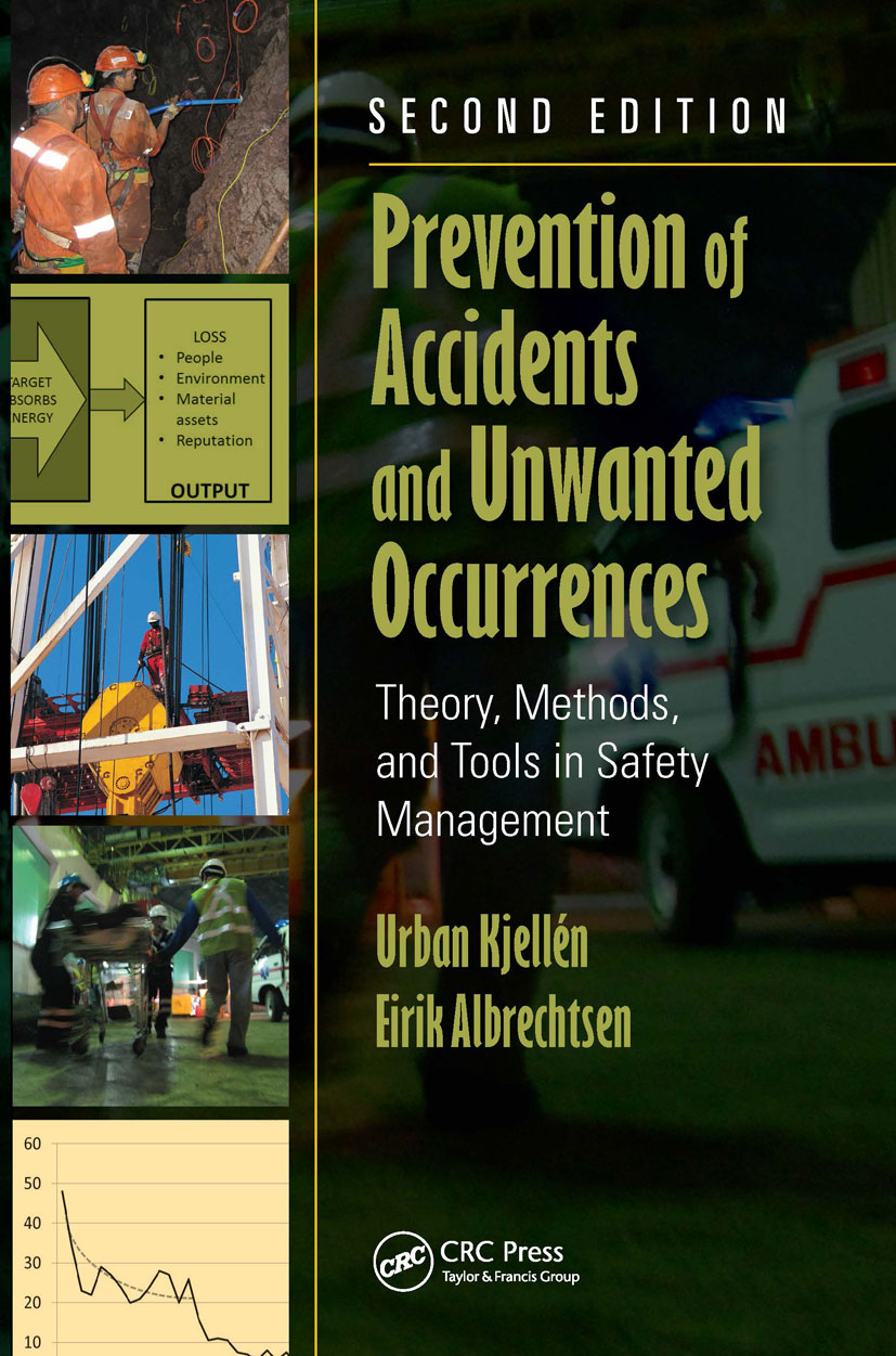 Prevention of Accidents and Unwanted Occurrences: Theory, Methods, and Tools in Safety Management, Second Edition, 2nd Edition (Hardback) book cover