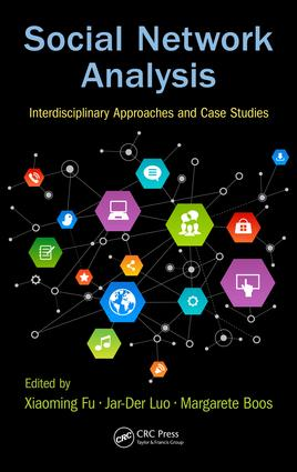 Social Network Analysis: Interdisciplinary Approaches and Case Studies, 1st Edition (Hardback) book cover