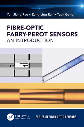 Fiber-Optic Fabry-Perot Sensors: An Introduction book cover