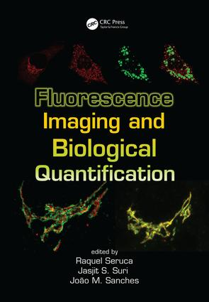 Fluorescence Imaging and Biological Quantification: 1st Edition (Hardback) book cover