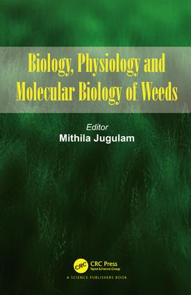 Biology, Physiology and Molecular Biology of Weeds: 1st Edition (Hardback) book cover
