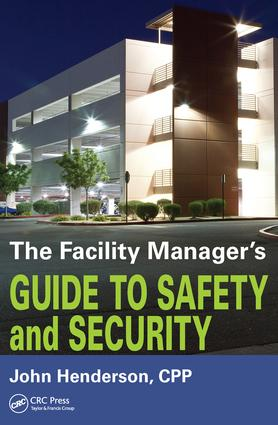 The Facility Manager's Guide to Safety and Security book cover