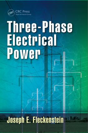 Three-Phase Electrical Power: 1st Edition (Hardback) book cover