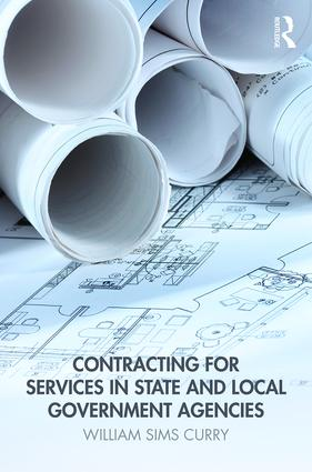 Contracting for Services in State and Local Government Agencies: 2nd Edition (Hardback) book cover