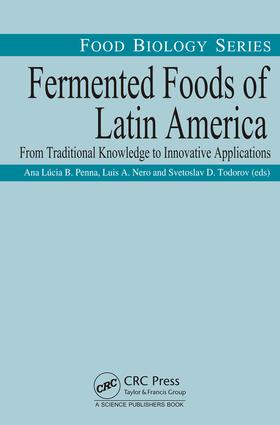 Fermented Foods and Beverages from Cassava (Manihot esculenta Crantz) in South America