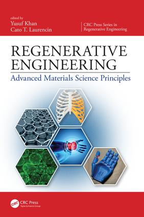Regenerative Engineering: Advanced Materials Science Principles, 1st Edition (Hardback) book cover