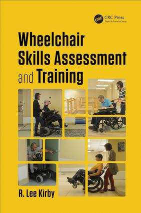 Wheelchair Skills Assessment and Training book cover