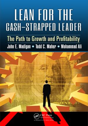 Lean for the Cash-Strapped Leader: The Path to Growth and Profitability, 1st Edition (Paperback) book cover