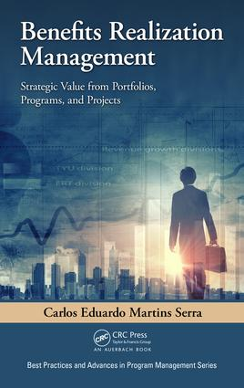 Benefits Realization Management: Strategic Value from Portfolios, Programs, and Projects book cover