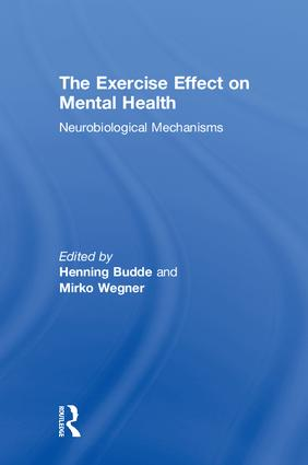 The Exercise Effect on Mental Health: Neurobiological Mechanisms book cover