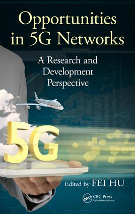 Opportunities in 5G Networks: A Research and Development Perspective, 1st Edition (Hardback) book cover