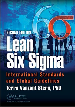 Lean Six Sigma: International Standards and Global Guidelines, Second Edition, 2nd Edition (Paperback) book cover