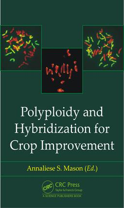Polyploidy and Hybridization for Crop Improvement: 1st Edition (Hardback) book cover