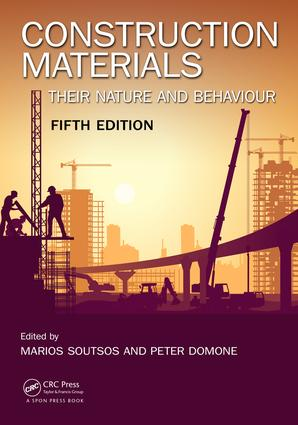 Construction Materials: Their Nature and Behaviour, Fifth Edition, 5th Edition (Paperback) book cover