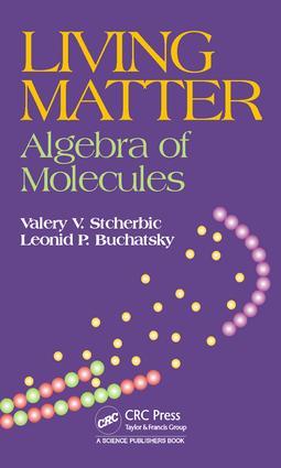Living Matter: Algebra of Molecules, 1st Edition (Hardback) book cover