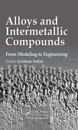 Alloys and Intermetallic Compounds: From Modeling to Engineering, 1st Edition (Hardback) book cover