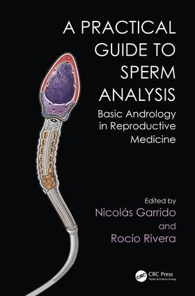 Practical Guide to Sperm Analysis: Basic Andrology in Reproductive Medicine, 1st Edition (Hardback) book cover