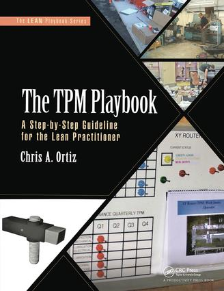 The TPM Playbook: A Step-by-Step Guideline for the Lean Practitioner, 1st Edition (Paperback) book cover