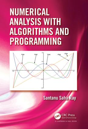 Numerical Analysis with Algorithms and Programming: 1st Edition (Hardback) book cover