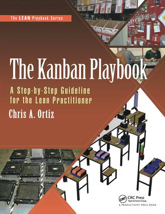 The Kanban Playbook: A Step-by-Step Guideline for the Lean Practitioner, 1st Edition (Paperback) book cover