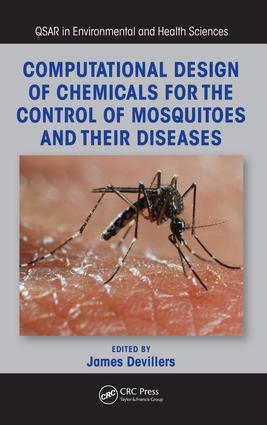 Computational Design of Chemicals for the Control of Mosquitoes and Their Diseases: 1st Edition (Hardback) book cover