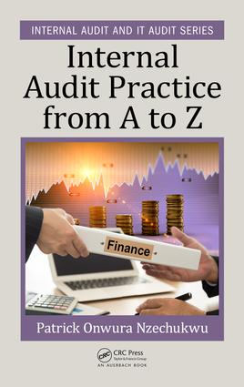 Internal Audit Practice from A to Z: 1st Edition (Hardback) book cover
