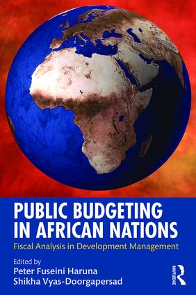 Public Budgeting in African Nations: Fiscal Analysis in Development Management, 1st Edition (Hardback) book cover