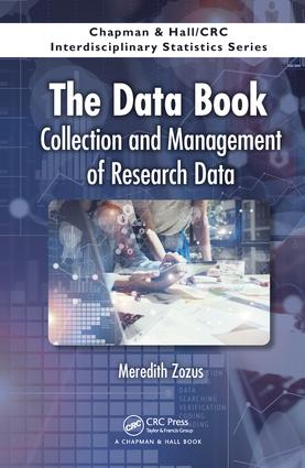 The Data Book: Collection and Management of Research Data, 1st Edition (Hardback) book cover