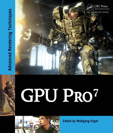 GPU Pro 7: Advanced Rendering Techniques, 1st Edition (Hardback) book cover