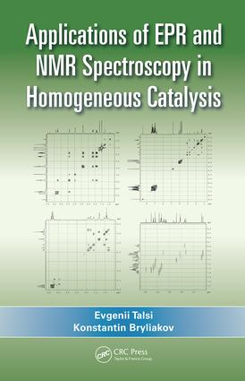 Applications of EPR and NMR Spectroscopy in Homogeneous Catalysis: 1st Edition (Hardback) book cover