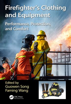 Firefighters' Clothing and Equipment: Performance, Protection, and Comfort, 1st Edition (Hardback) book cover