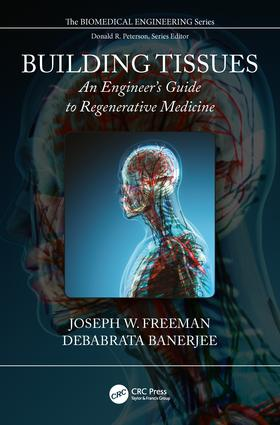 Building Tissues: An Engineer's Guide to Regenerative Medicine, 1st Edition (Hardback) book cover