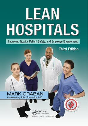 Lean Hospitals: Improving Quality, Patient Safety, and Employee Engagement, Third Edition, 3rd Edition (Paperback) book cover