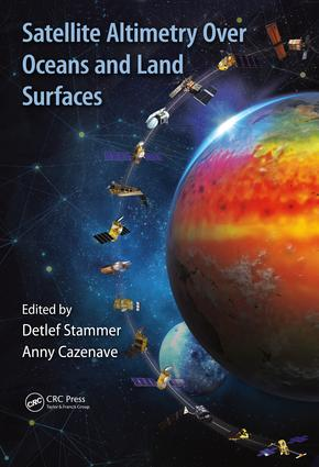 Satellite Altimetry Over Oceans and Land Surfaces book cover