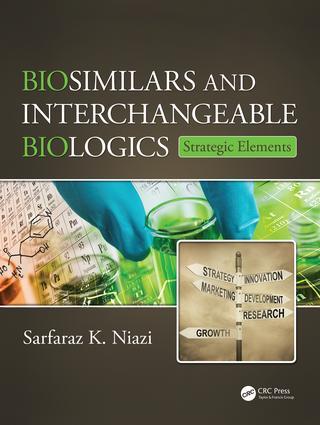 Biosimilars and Interchangeable Biologics: Strategic Elements book cover