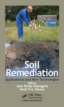 Soil Remediation: Applications and New Technologies, 1st Edition (Hardback) book cover