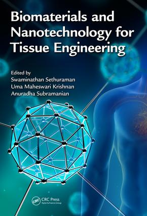 Biomaterials and Nanotechnology for Tissue Engineering: 1st Edition (Hardback) book cover