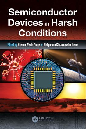 Semiconductor Devices in Harsh Conditions: 1st Edition (Hardback) book cover