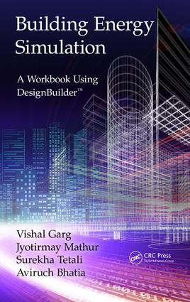 Building Energy Simulation: A Workbook Using DesignBuilder™, 1st Edition (Paperback) book cover