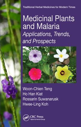 Medicinal Plants and Malaria: Applications, Trends, and Prospects book cover