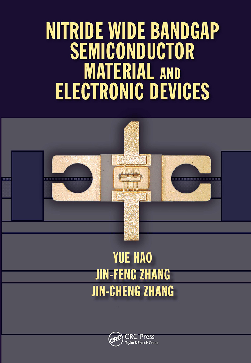 Nitride Wide Bandgap Semiconductor Material and Electronic Devices: 1st Edition (Hardback) book cover