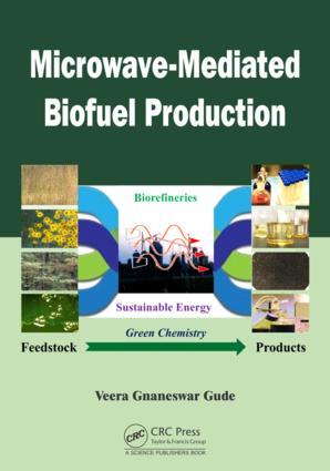 Microwave-Mediated Biofuel Production: 1st Edition (e-Book) book cover